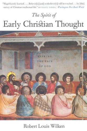 Spirit of Early Christian Thought Seeking the Face of God  2005 edition cover