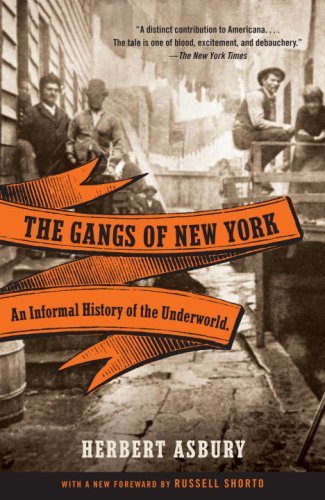 Gangs of New York An Informal History of the Underworld  2008 edition cover