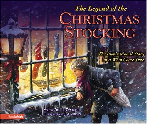 Legend of the Christmas Stocking An Inspirational Story of a Wish Come True  2004 edition cover