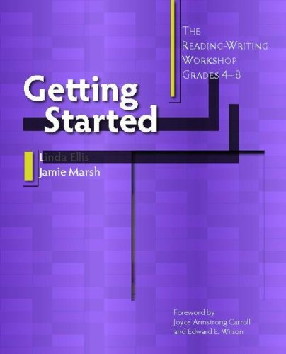 Getting Started The Reading-Writing Workshop, Grades 4-8  2007 edition cover