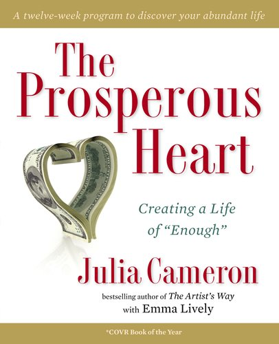 Prosperous Heart Creating a Life of Enough N/A edition cover