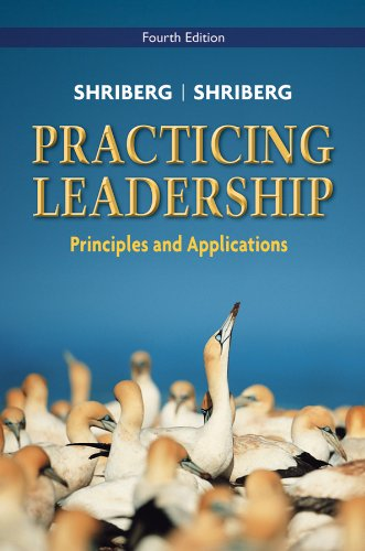Practicing Leadership Principles and Applications 4th 2011 edition cover