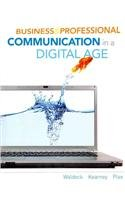Business and Professional Communication in a Digital Age   2013 edition cover