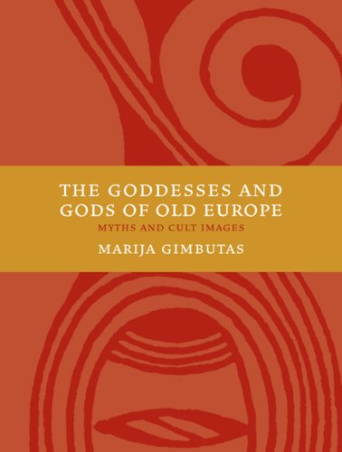 Goddesses and Gods of Old Europe 6500-3500 BC Myths and Cult Images 2nd edition cover