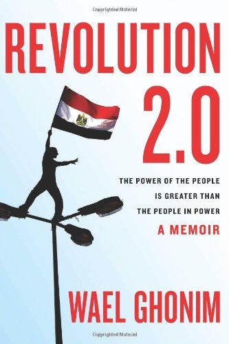 Revolution 2. 0 The Power of the People Is Greater Than the People in Power  2012 edition cover
