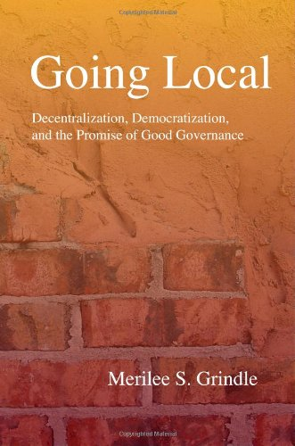 Going Local Decentralization, Democratization, and the Promise of Good Governance  2009 edition cover