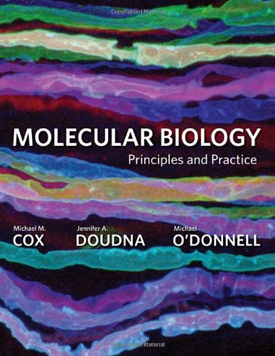 Molecular Biology Principles and Practice  2012 edition cover