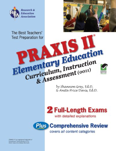 Praxis II Elementary Education Curriculum, Instruction, and Assessment N/A 9780738603988 Front Cover