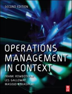 Operations Management in Context  2nd 2007 (Revised) 9780750681988 Front Cover