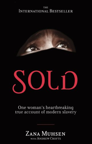 Sold One Woman's True Account of Modern Slavery  2010 edition cover