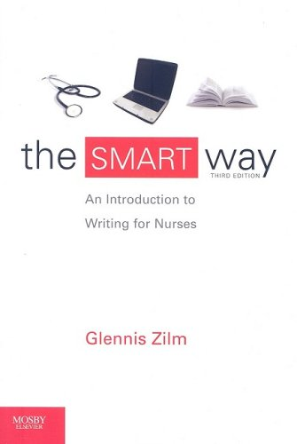 Smart Way An Introduction to Writing for Nurses 3rd 2009 edition cover