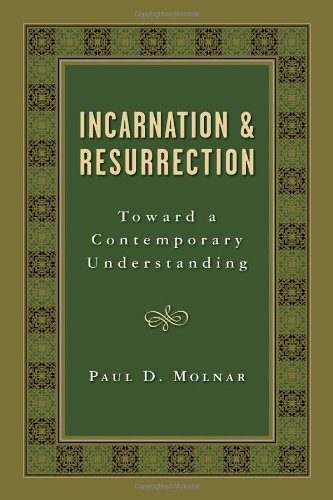Incarnation and Resurrection Toward a Contemporary Understanding  2007 edition cover