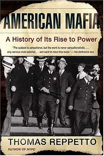 American Mafia A History of Its Rise to Power  2005 edition cover