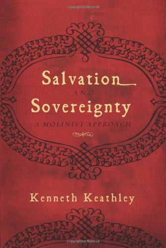 Salvation and Sovereignty A Molinist Approach N/A edition cover