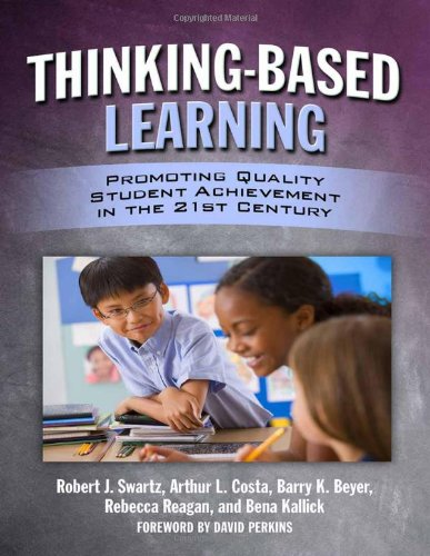 Thinking-Based Learning Promoting Quality Student Achievement in the 21st Century  2010 edition cover