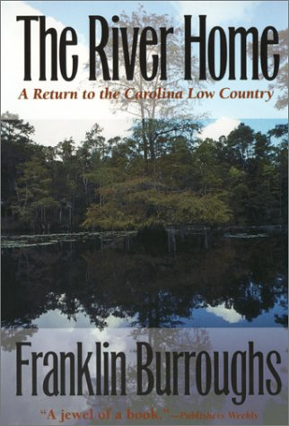 River Home A Return to the Carolina Low Country  1998 edition cover
