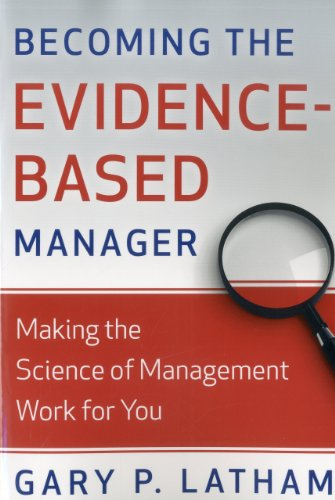 Becoming the Evidence-Based Manager Making the Science of Management Work for You N/A edition cover
