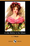 Little Mother to the Others  N/A 9781406556988 Front Cover