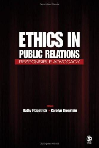 Ethics in Public Relations Responsible Advocacy  2006 edition cover