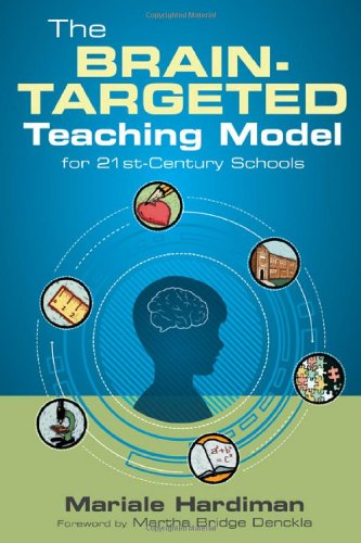 Brain-Targeted Teaching Model for 21st-Century Schools   2012 edition cover