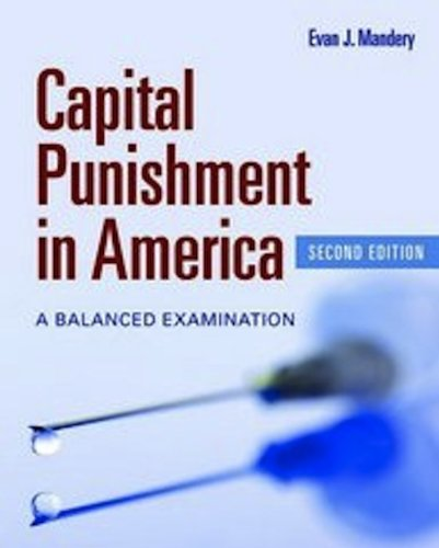 Capital Punishment in America A Balanced Examination 2nd 2012 edition cover