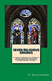 Seven Religious Dramas A Variety of Royalty-Free Religious Dramas Which May Be Easily and Inexpensively Reproduced by Your Church or Group N/A 9781490476988 Front Cover
