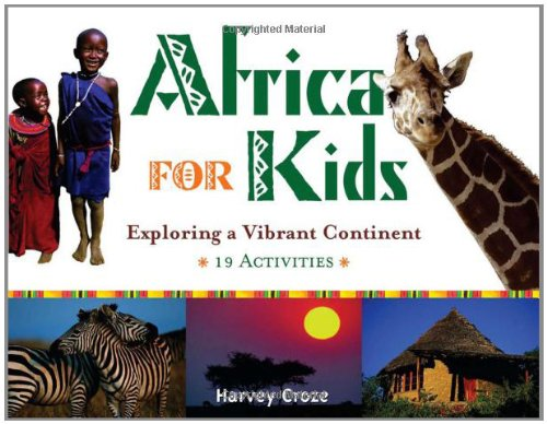 Africa for Kids Exploring a Vibrant Continent - 19 Activities  2006 9781556525988 Front Cover
