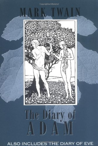 Extracts from Adam's Diary/Eve's Diary  N/A 9781557094988 Front Cover