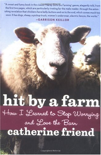 Hit by a Farm How I Learned to Stop Worrying and Love the Barn  2006 edition cover