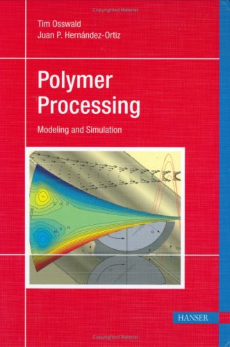 Polymer Processing Modeling and Simulation  2006 edition cover