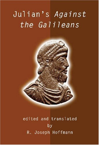 Julian's Against the Galileans   2004 edition cover