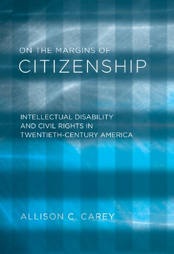 On the Margins of Citizenship Intellectual Disability and Civil Rights in Twentieth-Century America  2010 edition cover