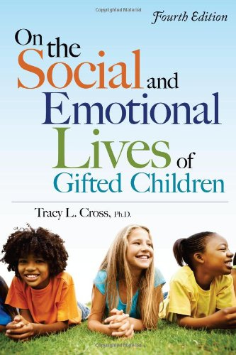 On the Social and Emotional Lives of Gifted Children  4th 2011 (Revised) edition cover