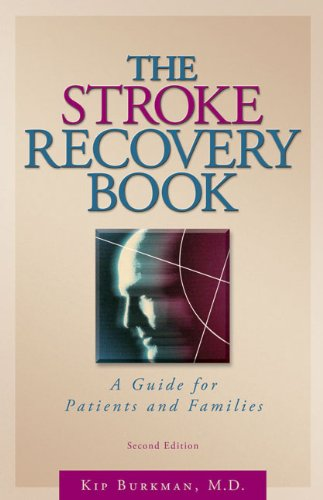 Stroke Recovery Book A Guide for Patients and Families 2nd 2011 edition cover