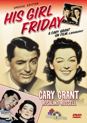 His Girl Friday/Cary Grant on Film: A Biography System.Collections.Generic.List`1[System.String] artwork