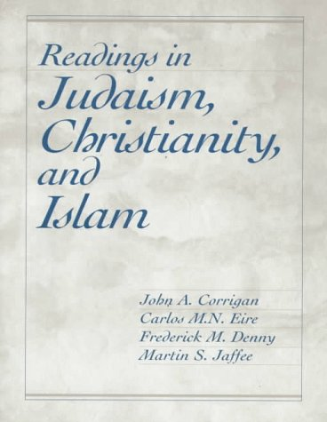 Readings in Judaism, Christianity, and Islam   1998 9780023250989 Front Cover