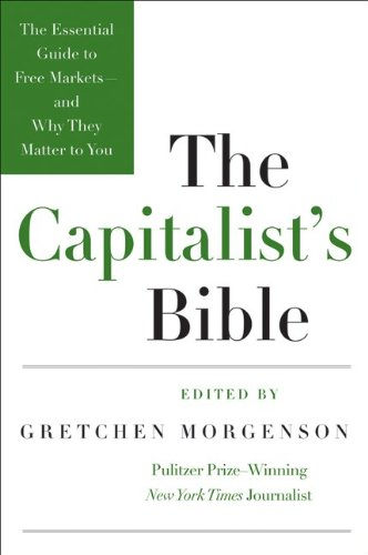 Capitalist's Bible   2009 9780061560989 Front Cover