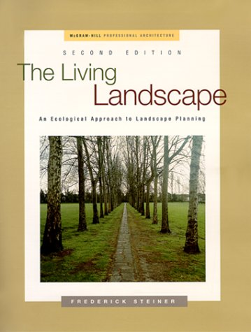 Living Landscape An Ecological Approach to Landscape Planning 2nd 2000 (Revised) edition cover