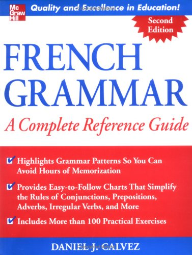 French Grammar A Complete Reference Guide 2nd 2005 (Revised) edition cover