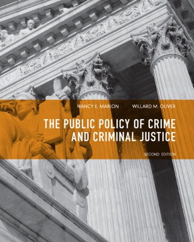 Public Policy of Crime and Criminal Justice  2nd 2012 (Revised) 9780135120989 Front Cover