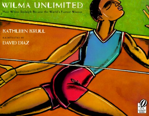 Wilma Unlimited How Wilma Rudolph Became the World's Fastest Woman  1999 edition cover