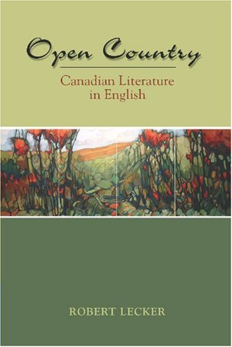 OPEN COUNTRY:CANADIAN LIT.IN E 1st edition cover