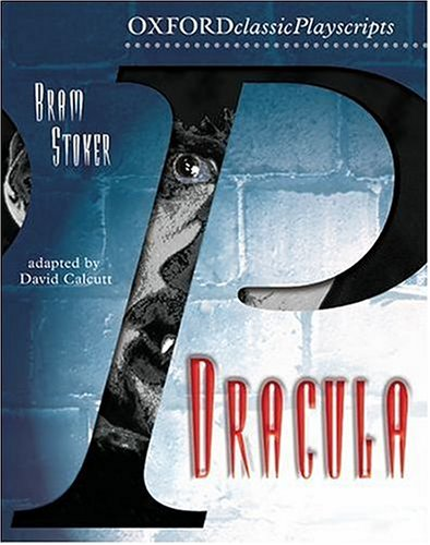 Dracula (Oxford Playscripts) N/A edition cover