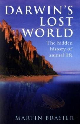 Darwin's Lost World The Hidden History of Animal Life  2010 edition cover