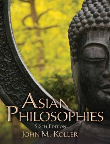 Asian Philosophies  6th 2012 (Revised) edition cover