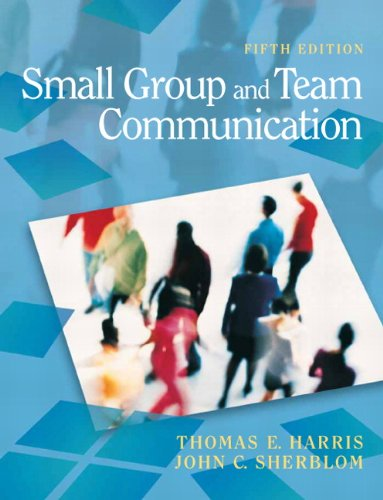 Small Group and Team Communication  5th 2011 edition cover