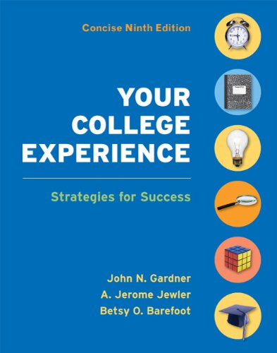 Your College Experience Concise Edition Strategies for Success 9th 2011 9780312637989 Front Cover