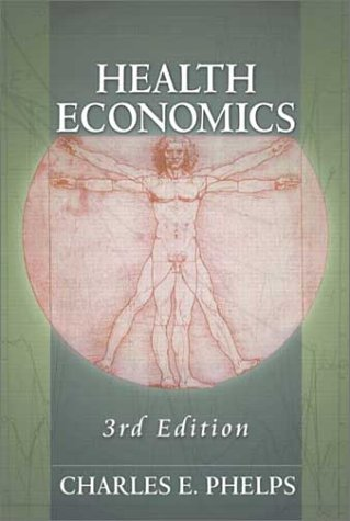 Health Economics  3rd 2003 (Revised) 9780321068989 Front Cover