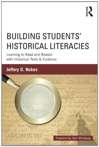 Building Students' Historical Literacies Learning to Read and Reason with Historical Texts and Evidence  2013 9780415808989 Front Cover
