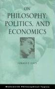 On Philosophy, Politics, and Economics   2008 edition cover